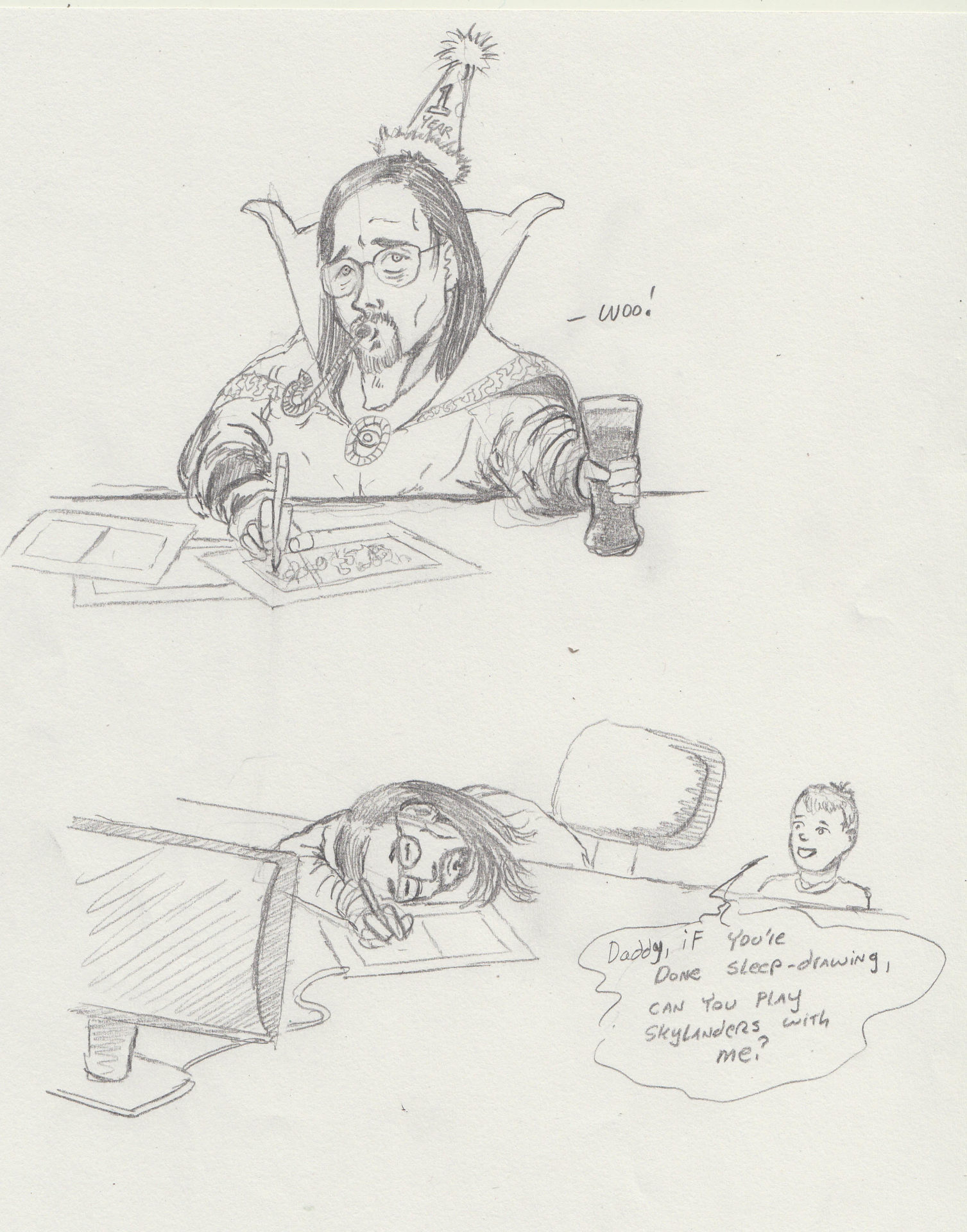 Yes. I usually wear a Dr. Strange cloak when I draw. Doesn't everyone?